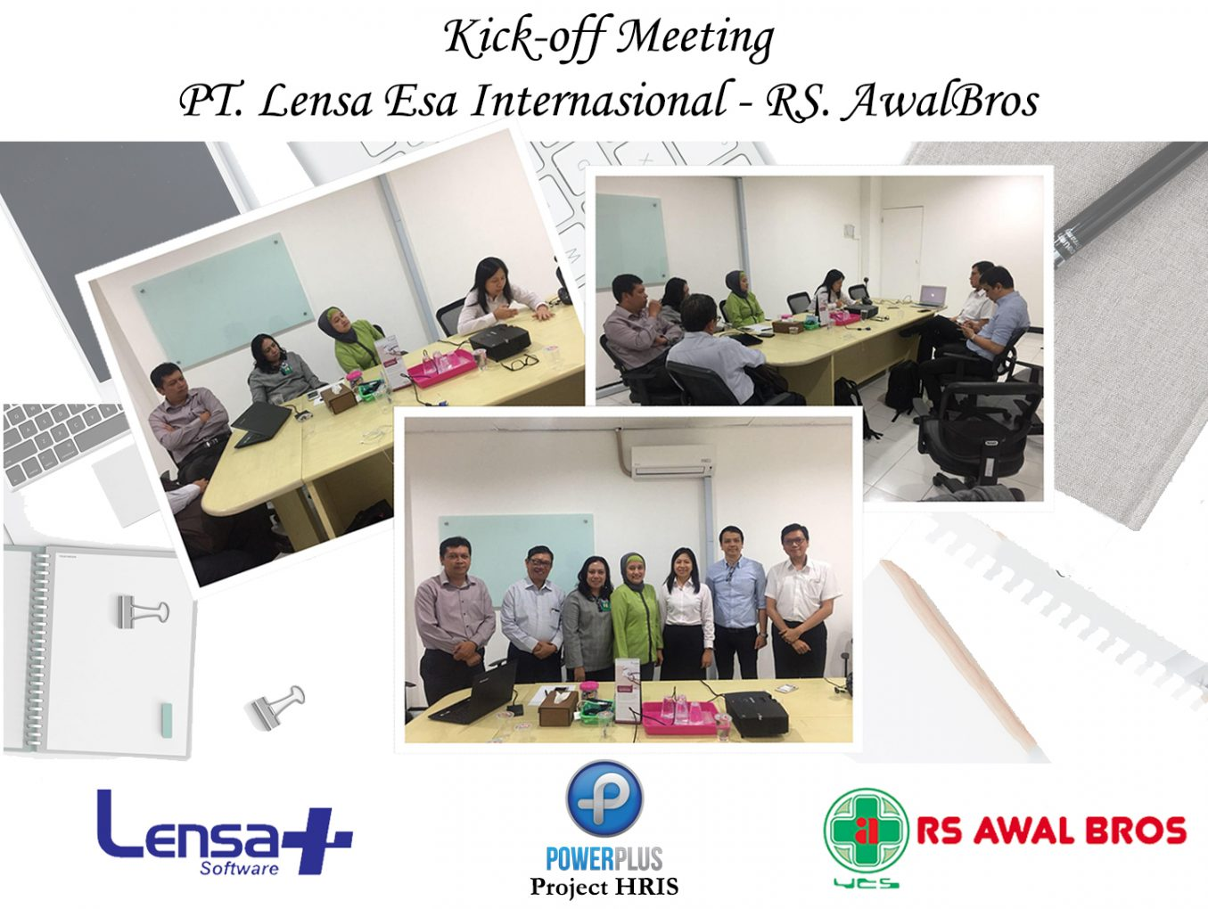 Kick-off Meeting PT. Lensa Esa Internasional & RS. Awal Bros