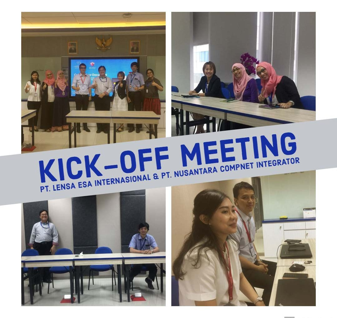 Kick-off Meeting PT. Lensa Esa Internasional & PT. Nusantara Compnet Integrator